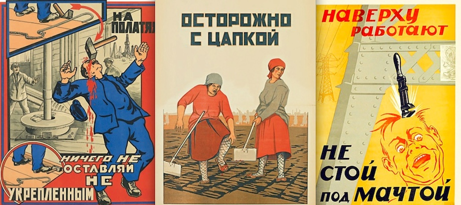 Be careful with that hammer & sickle, Eugene: Soviet accident prevention posters