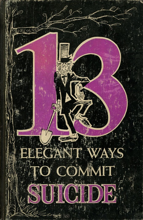 13 Elegant Ways to Commit Suicide