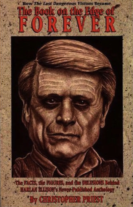 Harlan Ellison and the 'Last Dangerous Visions' Saga