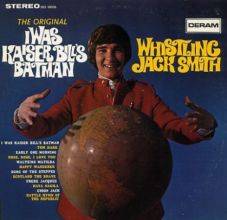 'I Was Kaiser Bill's Batman': Whistling Jack Smith