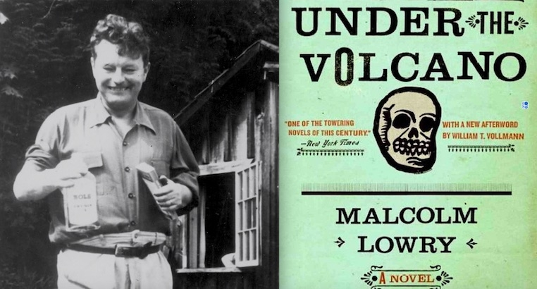 Through a Glass Darkly: Malcolm Lowry, Booze, Literature and Writing