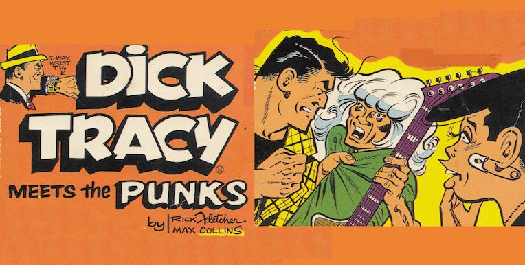 Dick Tracy meets the Punks