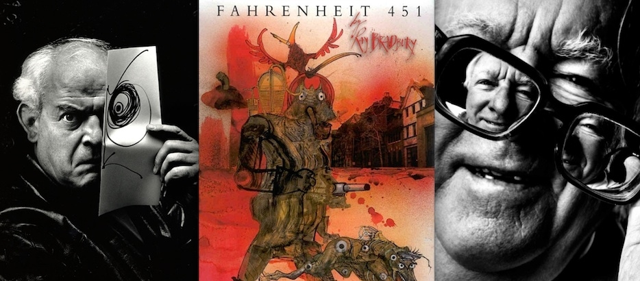 Nothing so dangerous as an idea: Ralph Steadman's illustrations for Ray Bradbury's 'Fahrenheit 451'