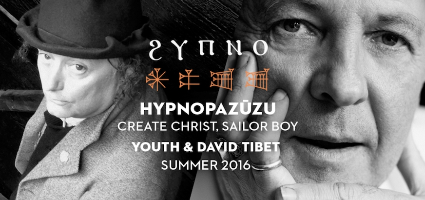 Current 93's David Tibet and Killing Joke's Youth discuss their first album as Hypnopazūzu