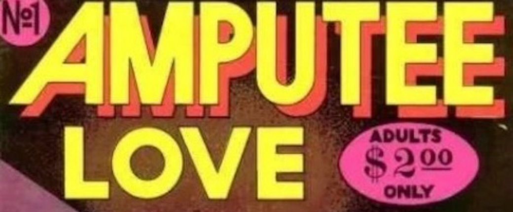 'Amputee Love #1': A raunchy 1975 comic that takes a look at the wild sex lives of amputees