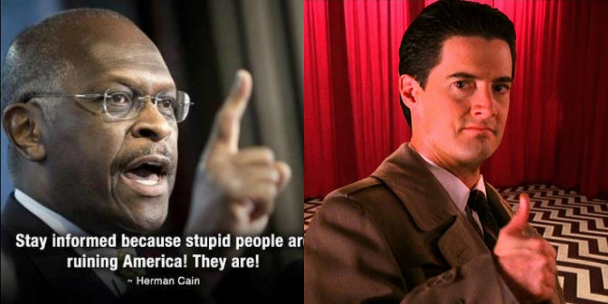 Former Republican Presidential candidate Herman Cain's strange obsession with 'Twin Peaks'