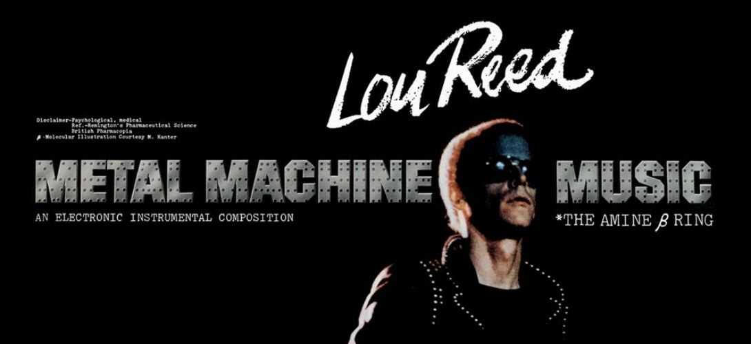 Lou Reed's speedfreak symphony: 'Metal Machine Music' and me