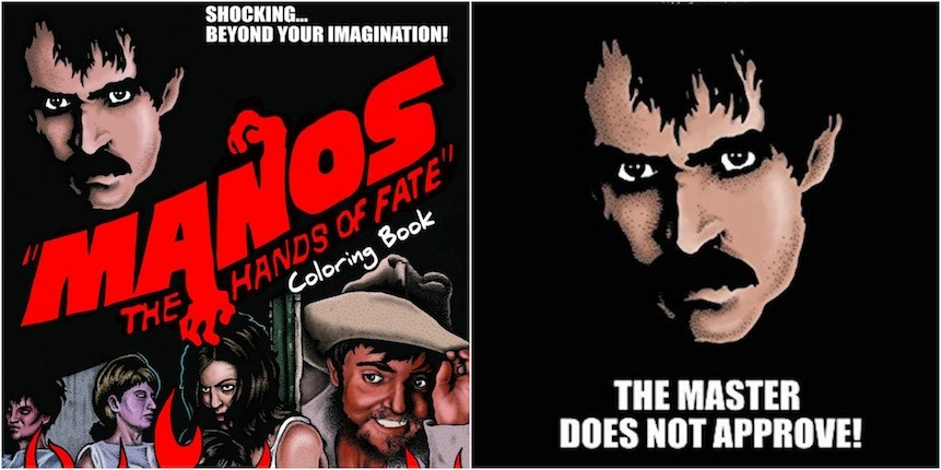 'MANOS: The Hands of Fate': The worst movie ever made is now the best coloring book ever made!