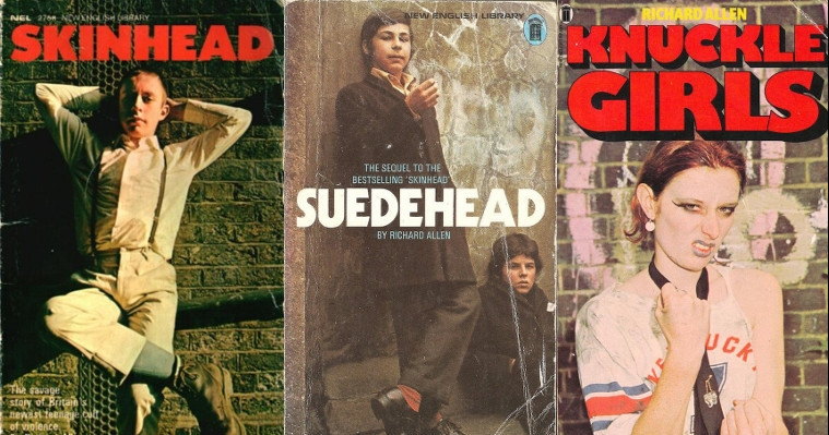 Of Skinheads, Suedeheads and Knuckle Girls: The gritty novels of Richard Allen