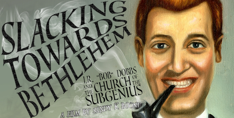 'Slacking Towards Bethlehem,' the incredible true story of the Church of the SubGenius