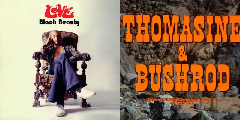 'Thomasine & Bushrod,' the blaxploitation Western with music by Arthur Lee and Love