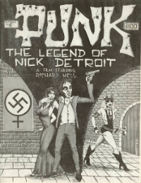 Punk Magazine's 'The Legend of Nick Detroit': With Richard Hell, David Johansen & Debbie Harry