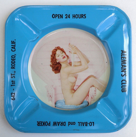 Aleman's Club Rodeo, California nude pin up ashtray