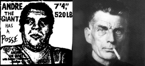 Existential odd couple: Samuel Beckett and André the Giant had a posse