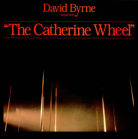 The Catherine Wheel: David Byrne's criminally underrated funk opera masterpiece