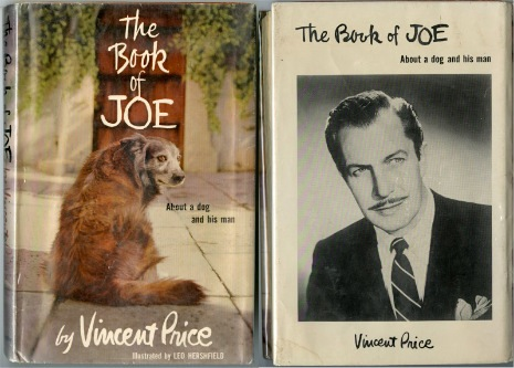 Vincent Price wrote a book about his dog Joe