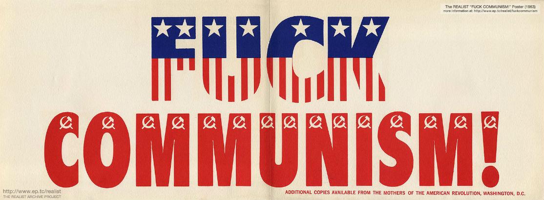 Cognitive Dissonance: Paul Krassner's 'Fuck Communism' banner, 1963