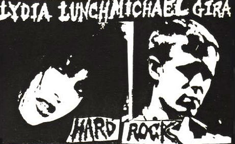 'Hard Rock': First release from Thurston Moore's Ecstatic Peace label w/ Lydia Lunch & Michael Gira
