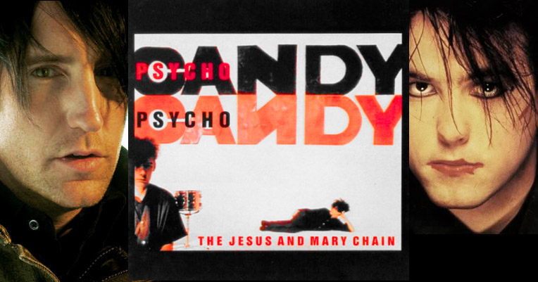 Trent Reznor and Robert Smith talk about the Jesus and Mary Chain's 'Psychocandy'