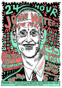 Notes From The Niallist #10: Tranarchy's 24 Hour John Waters Movie Marathon
