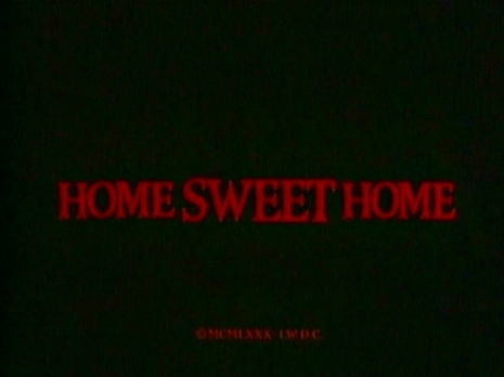 Home Sweet Home title card