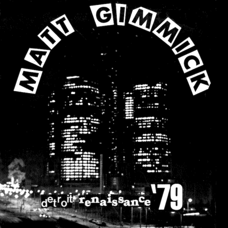 Matt Gimmick's rare 1979 EP, with covers of unreleased