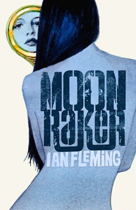A print of the cover for the 2008 reissue of Ian Fleming's 1955 novel, Moonraker