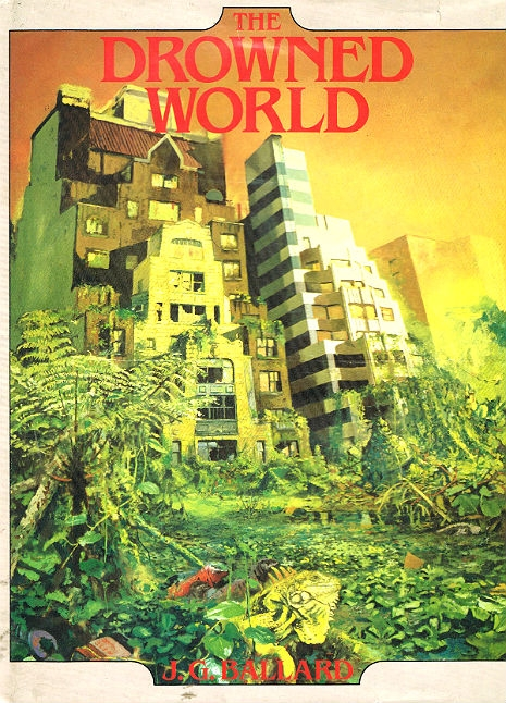 The Drowned/Burning World: Is J.G. Ballard's dystopian prophecy of ...