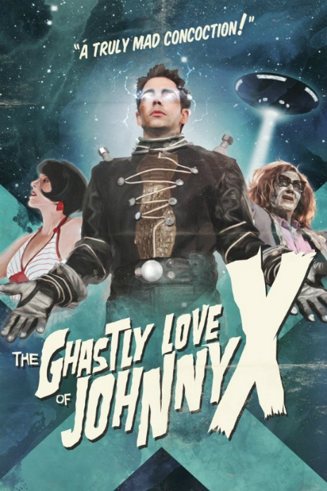 Ghastly Love of Johnny X Poster Art