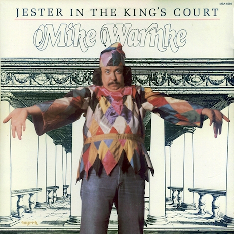 Mike Warnke A Jester in the Kings Court