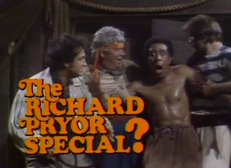The Richard Pryor Special?