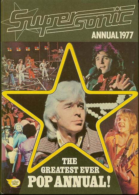 Supersonic annual from 1977 featuring Bay City Rollers, David Essex and the star of the show Mike Mansfield
