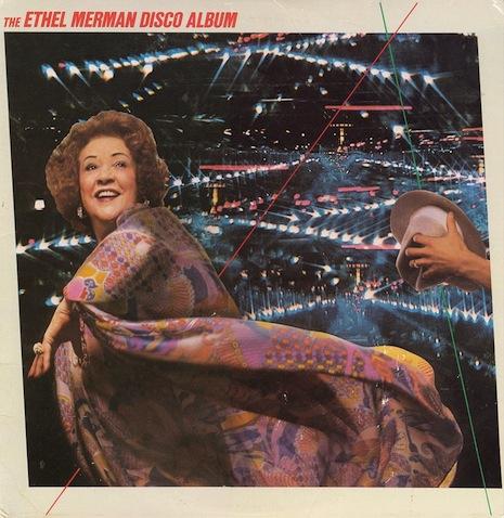 'The Ethel Merman Disco Album'