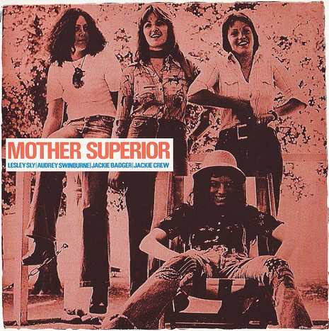 Mother Superior jumped the gun: Unknown all female prog rock group from the 1970s