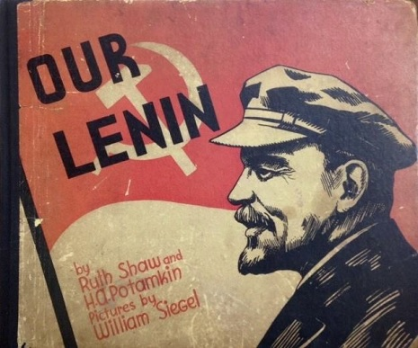 'Our Lenin': Soviet propaganda book for kids, 1934
