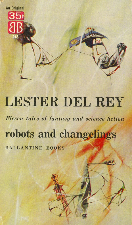 ROBOTS AND CHANGELINGS DEL REY