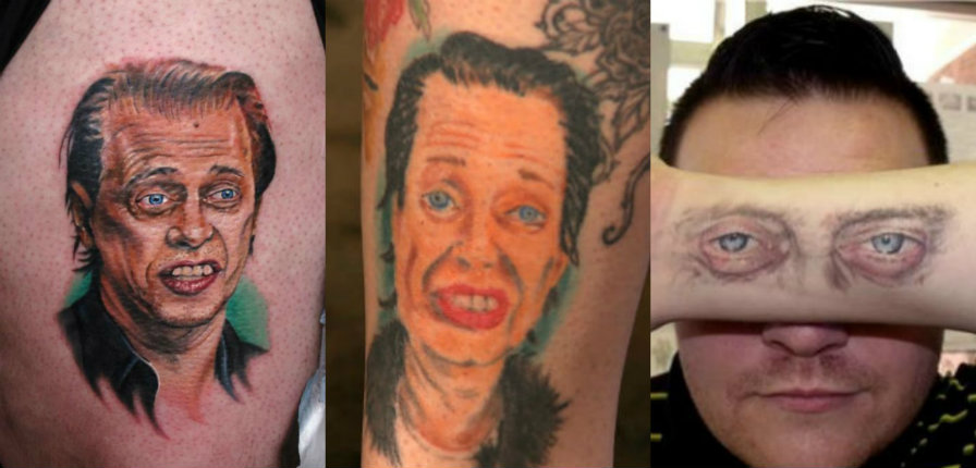 People who have tattoos of Steve Buscemi. Because Steve Buscemi