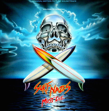 Surf Nazis Must Die album cover