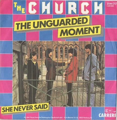 A single for The Church's 1981 track, The Unguarded Moment