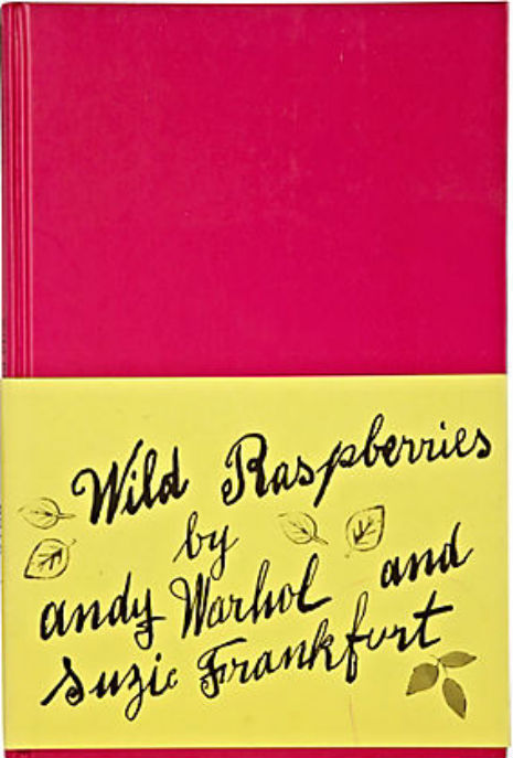 Andy Warhol and Suzie Frankfurt, Wild Raspberries