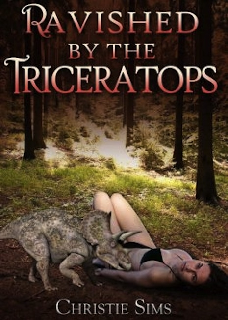 Ravished by the Triceratops